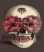 KEEP CALM AND SMILE EVERYDAY!!!  - Personalised Poster A1 size