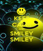 KEEP CALM AND SMILEY SMILEY - Personalised Poster A1 size