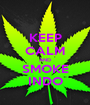 KEEP CALM AND SMOKE INDO - Personalised Poster A1 size