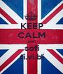 KEEP CALM AND sofi ti.vi.bi - Personalised Poster A1 size
