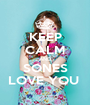 KEEP CALM AND SONES LOVE YOU  - Personalised Poster A1 size