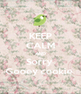 KEEP CALM AND Sorry  Gooey cookie  - Personalised Poster A1 size