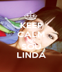 KEEP CALM AND SOU LINDA - Personalised Poster A1 size