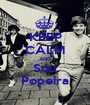KEEP CALM AND Sou Popeira - Personalised Poster A1 size