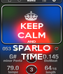 KEEP CALM AND SPARLO TIME - Personalised Poster A1 size
