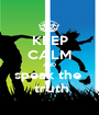 KEEP CALM AND speak the   truth - Personalised Poster A1 size