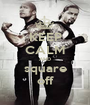 KEEP CALM AND square off - Personalised Poster A1 size
