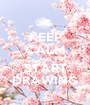 KEEP CALM AND START DRAWING - Personalised Poster A1 size