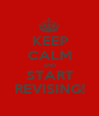 KEEP CALM AND START REVISING! - Personalised Poster A1 size