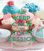 KEEP CALM AND START SESSION - Personalised Poster A1 size