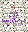 KEEP CALM AND Start to do your LA Project - Personalised Poster A1 size