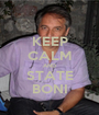 KEEP CALM AND STATE BONI - Personalised Poster A1 size