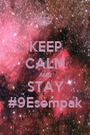 KEEP CALM AND STAY #9Esempak - Personalised Poster A1 size