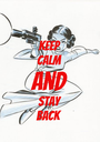 keep calm and stay back - Personalised Poster A1 size