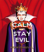 KEEP CALM AND STAY EVIL - Personalised Poster A1 size