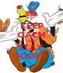 KEEP CALM AND STAY  GOOFY  - Personalised Poster A1 size