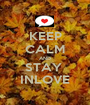 KEEP CALM AND STAY  INLOVE - Personalised Poster A1 size