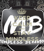KEEP CALM AND STAY MINDLESS - Personalised Poster A1 size