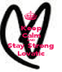 Keep Calm AND Stay Strong Lovatic - Personalised Poster A1 size
