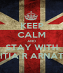 KEEP CALM AND STAY WITH ADITIA R ARNATHA - Personalised Poster A1 size