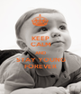 KEEP CALM AND STAY YOUNG FOREVER - Personalised Poster A1 size