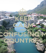 KEEP CALM AND STOP CONFUSING MUSLIM COUNTRIES - Personalised Poster A1 size