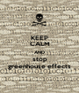 KEEP CALM AND stop greenhouse effects - Personalised Poster A1 size
