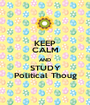 KEEP CALM AND STUDY Political Thoug - Personalised Poster A1 size