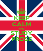 KEEP CALM AND STUDY PROSE - Personalised Poster A1 size