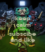 keep  calm AND subscibe and like - Personalised Poster A1 size