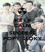 KEEP CALM AND SUCCESS POPY SLOKY - Personalised Poster A1 size