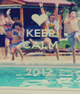KEEP CALM AND SUMMER 2012  - Personalised Poster A1 size