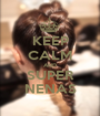 KEEP CALM AND SUPER NENAS - Personalised Poster A1 size