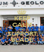 KEEP CALM AND SUPPORT BLADE - Personalised Poster A1 size