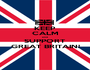KEEP CALM and SUPPORT GREAT BRITAIN! - Personalised Poster A1 size