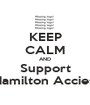 KEEP CALM AND Support Hamilton Accies! - Personalised Poster A1 size