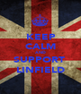 KEEP CALM AND SUPPORT  LINFIELD - Personalised Poster A1 size