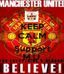 KEEP CALM AND Support M.U. - Personalised Poster A1 size