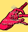 KEEP CALM AND SUPPORT SECRET CREW - Personalised Poster A1 size
