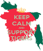 KEEP CALM AND SUPPORT TIGERS - Personalised Poster A1 size