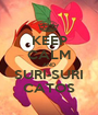 KEEP CALM AND SURI-SURI CATOS - Personalised Poster A1 size