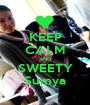 KEEP CALM AND SWEETY Sumya - Personalised Poster A1 size