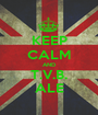 KEEP CALM AND T.V.B. ALE - Personalised Poster A1 size