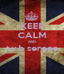 KEEP CALM AND t.v.b sereee  - Personalised Poster A1 size