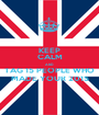 KEEP CALM AND TAG 15 PEOPLE WHO MADE YOUR 2015 - Personalised Poster A1 size