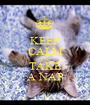 KEEP CALM AND TAKE A NAP - Personalised Poster A1 size
