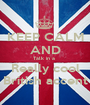 KEEP CALM AND Talk in a  Really cool British accent - Personalised Poster A1 size