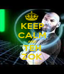 KEEP CALM AND TEH ZOK - Personalised Poster A1 size