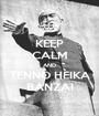 KEEP CALM AND TENNO HEIKA BANZAI - Personalised Poster A1 size