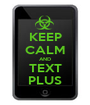 KEEP CALM AND TEXT PLUS - Personalised Poster A1 size